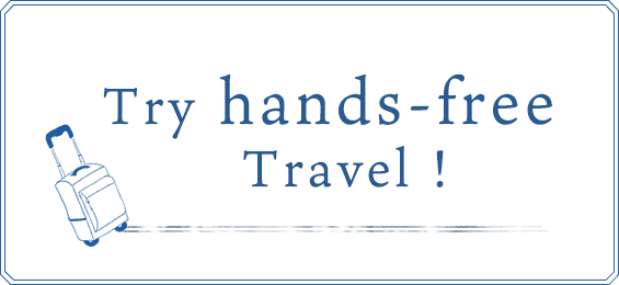 Try hands-free Travel !